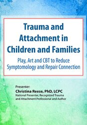 Image of Trauma and Attachment in Children and Families: Play, Art and CBT to R