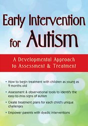 Image of Early Intervention for Autism: A Developmental Approach to Assessment