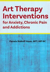 Image of Art Therapy Interventions for Anxiety, Chronic Pain and Addictions