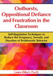 Image of Outbursts, Oppositional Defiance and Frustration in the Classroom: Sel