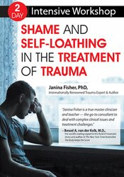 Image of Workshop: Shame and Self-Loathing in the Treatment of Trauma
