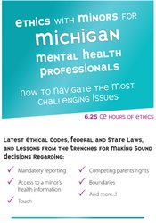 Image of Ethics with Minors for Michigan Mental Health Professionals: How to Na