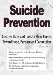 Image of Suicide Prevention: Creative Skills and Tools to Move Clients Toward H