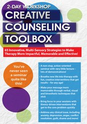 Image of 2 Day Workshop: Creative Counseling Toolbox: 65 Innovative, Multi-Sens