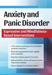 Image of Anxiety and Panic Disorder: Expressive and Mindfulness-Based Intervent