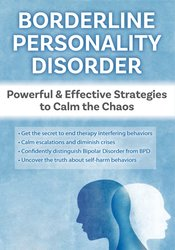Image of Borderline Personality Disorder Powerful & Effective Strategies to Cal