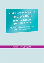 Image of Ethics with Minors for Maryland Mental Health Professionals: How to Na