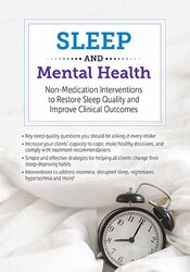 Image of Sleep and Mental Health: Non-Medication Interventions to Restore Sleep