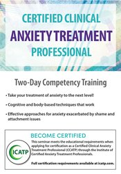 Image of Certified Clinical Anxiety Treatment Professional: Two Day Competency