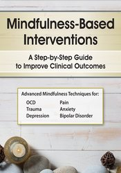Image of Mindfulness-Based Interventions: A Step-by-Step Guide to Improving Cli