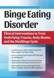 Image of Binge Eating Disorder: Clinical Interventions to Treat Underlying Trau