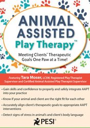 Image of Animal-Assisted Play Therapy®: Meeting Clients' Therapeutic Goals One