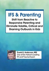 Internal Family Systems Therapy (IFS) and Parenting 1