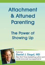 Image of Attachment & Attuned Parenting: The Power of Showing Up