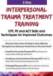 Image of 2-Day: Interpersonal Trauma Treatment Training: CPT, PE and ACT Skills