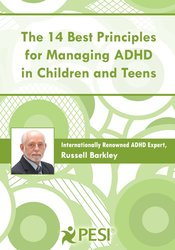 Image of The 14 Best Principles for Managing ADHD in Children and Teens