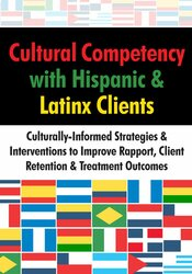 Image of Cultural Competency with Hispanic & Latinx Clients: Culturally-Informe
