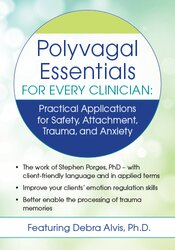 Image of Polyvagal Essentials for Every Clinician: Practical Applications for S