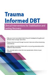 Image of 2-Day: Trauma-Informed DBT: Clinical Interventions for Stabilization a