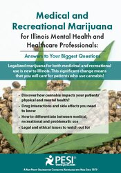 Medical and Recreational Marijuana for Illinois Mental Health and Healthcare Professionals: Answers to Your Biggest Questions 1