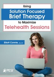 Using Solution Focused Brief Therapy to Maximize Telehealth Sessions