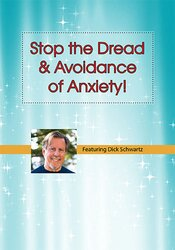 Image of Stop the Dread & Avoidance of Anxiety! How to Apply IFS Techniques for