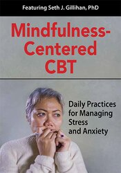Image of Mindfulness-Centered CBT: Daily Practices for Managing Stress and Anxi