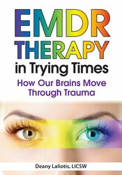 EMDR in Trying Times: How Our Brains Process and Move Through Trauma 2