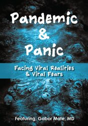 Image of Pandemic and Panic: Facing Viral Realities and Viral Fears