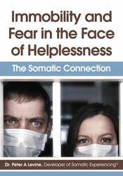Image of Immobility and Fear in the Face of Helplessness: The Somatic Connectio