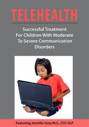 Image of Telehealth: Successful Treatment for Children with Moderate to Severe