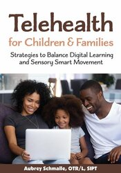 Image of Telehealth for Children and Families: Strategies to Balance Digital Le