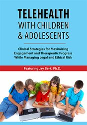 Image of Telehealth with Children & Adolescents: Clinical Strategies for Maximi
