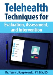 Image of Telehealth Techniques for Evaluation, Assessment and Intervention