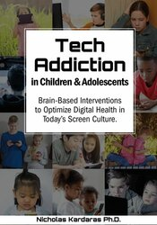 Image of Tech Addiction in Children & Adolescents: Brain-Based Interventions to