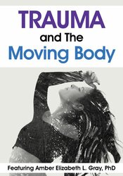 Trauma and The Moving Body 1