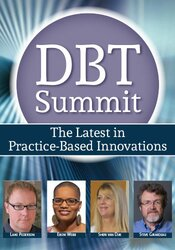 2020 DBT Summit: The Latest in Practice-Based Innovations 1