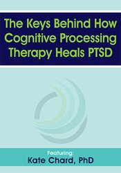 The Keys Behind How Cognitive Processing Therapy Heals PTSD 1