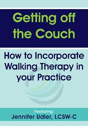 Getting off the Couch: How to Incorporate Walking Therapy in your Practice 1