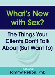What's New with Sex?: The Things Your Clients Don't Talk About (But Want To) 1