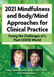 4-Day Online Retreat: 2021 Mindfulness and Body/Mind Approaches for Clinical Practice: Facing the Challenges of a Post-COVID World 1