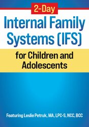 2-Day Internal Family Systems (IFS) for Children and Adolescents 1