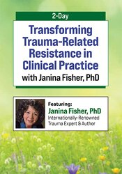 2-Day: Transforming Trauma-Related Resistance and Stuckness 1