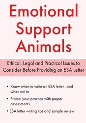 Emotional Support Animals: Ethical, Legal and Practical Issues to Consider Before Proving an ESA Letter 1