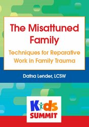The Misattuned Family: Techniques for Reparative Work in Family Trauma 1
