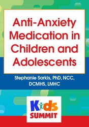 Anti-Anxiety Medication in Children and Adolescents 1