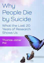 Why People Die by Suicide: What the Last 20 Years of Research Shows Us 1