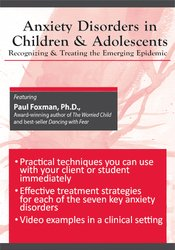 Image of Anxiety Disorders in Children & Adolescents: Recognizing and Treating