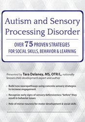 Image of Autism and Sensory Processing Disorder: Over 75 Proven Strategies for