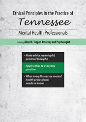 Ethical Principles in the Practice of Tennessee Mental Health Professionals 1